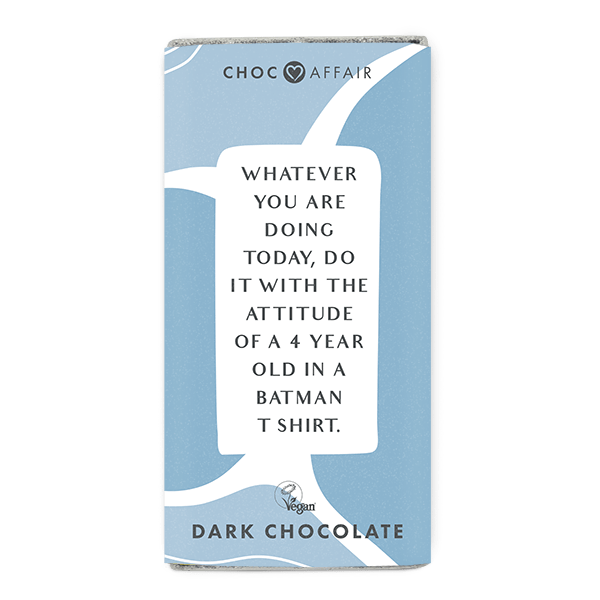 Attitude of a 4 Year Old Dark Chocolate message bar