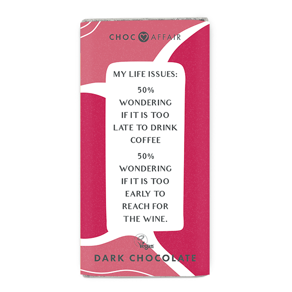 Dark Chocolate message bar with funny chocolate quote